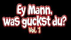 Ey Mann, was guckst du